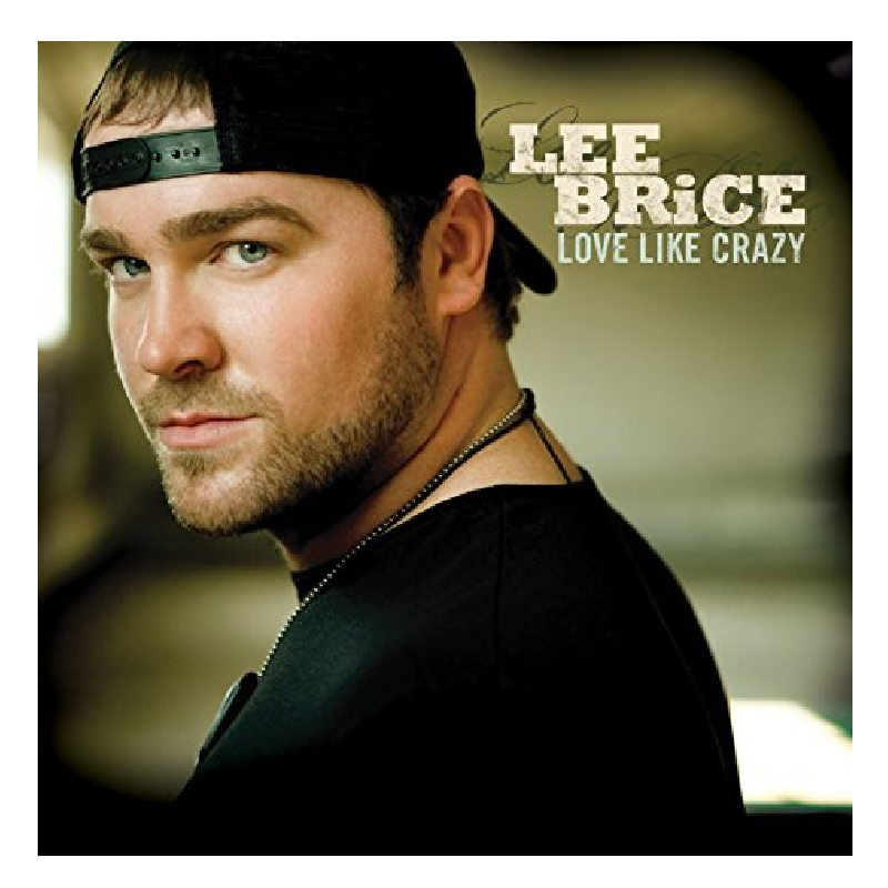 Lee Brice Official Merchandise And Apparel Lee Brice Cd